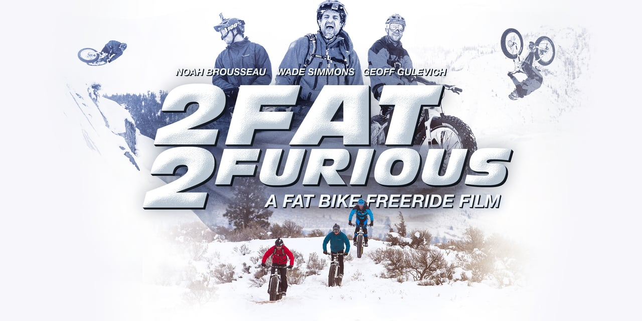 2 Fat, 2 Furious - Fat Biking in 4K
