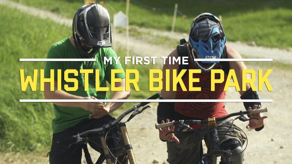 Whistler Bike Park - Anfänger - IFHT